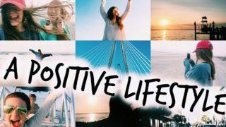 Positive thinking = Positive lifestyle